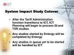 system impact study cutover