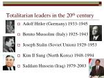 totalitarian leaders in the 20 th century