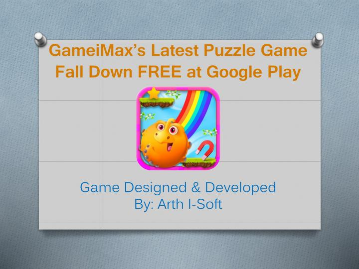 gameimax s latest puzzle game fall down free at google play n.