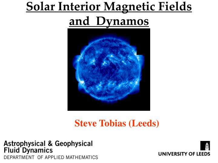 solar interior magnetic fields and dynamos n.