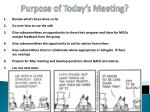 purpose of today s meeting