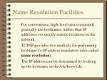 name resolution facilities