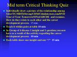 mid term critical thinking quiz