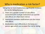 why is medication a risk factor1