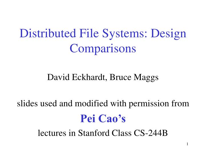 distributed file systems design comparisons n.