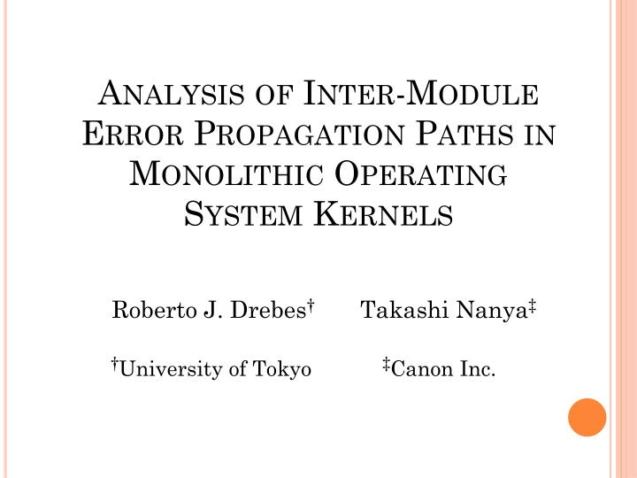 analysis of inter module error propagation paths in monolithic operating system kernels n.