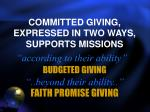 committed giving expressed in two ways supports missions