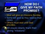how do i give my faith promise