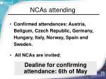 ncas attending