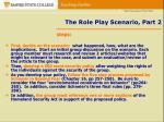 the role play scenario part 2