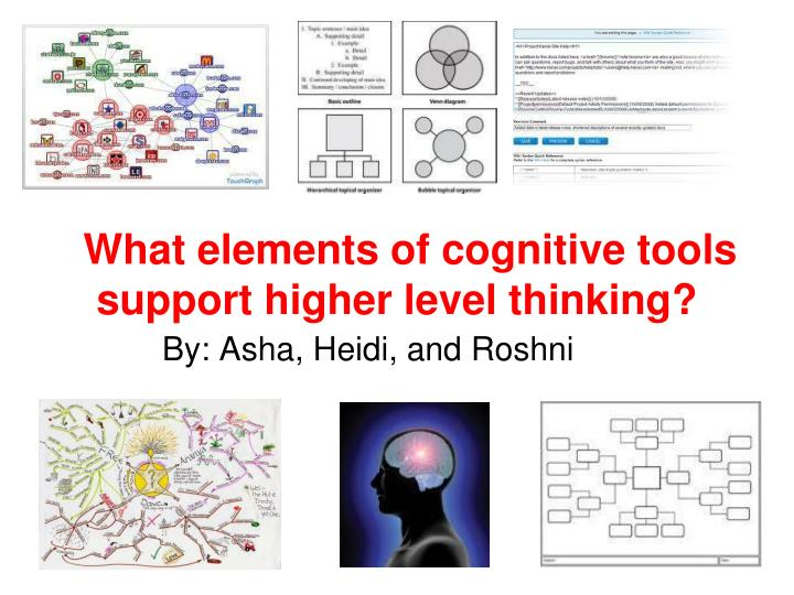 what elements of cognitive tools support higher level thinking n.