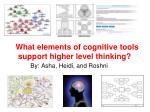 what elements of cognitive tools support higher level thinking