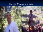 dave mountain man