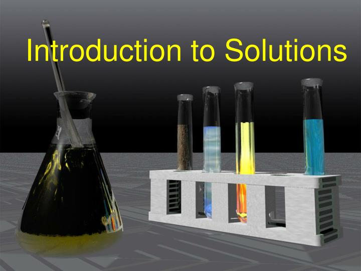 introduction to solutions n.