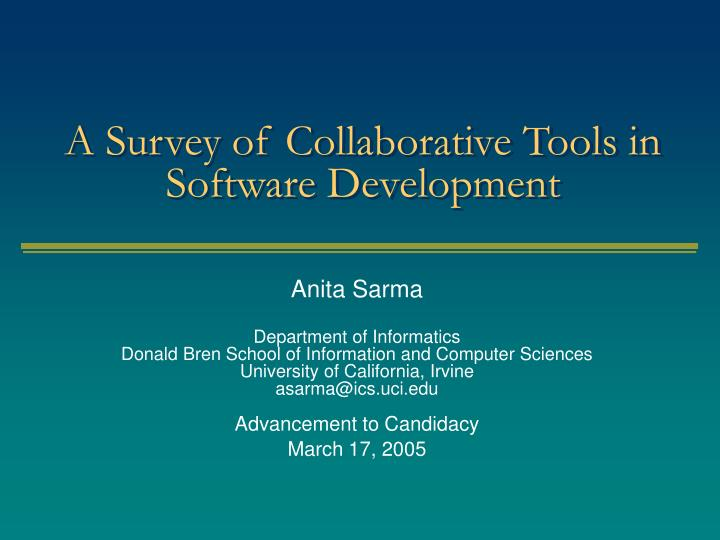 a survey of collaborative tools in software development n.