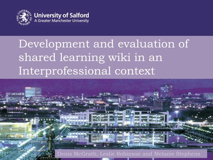 development and evaluation of shared learning wiki in an interprofessional context n.