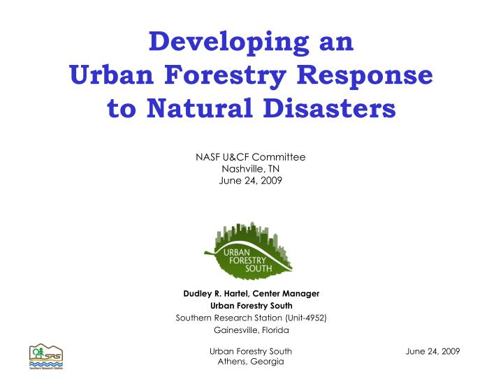 developing an urban forestry response to natural disasters n.