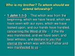 who is my brother to whom should we extend fellowship5
