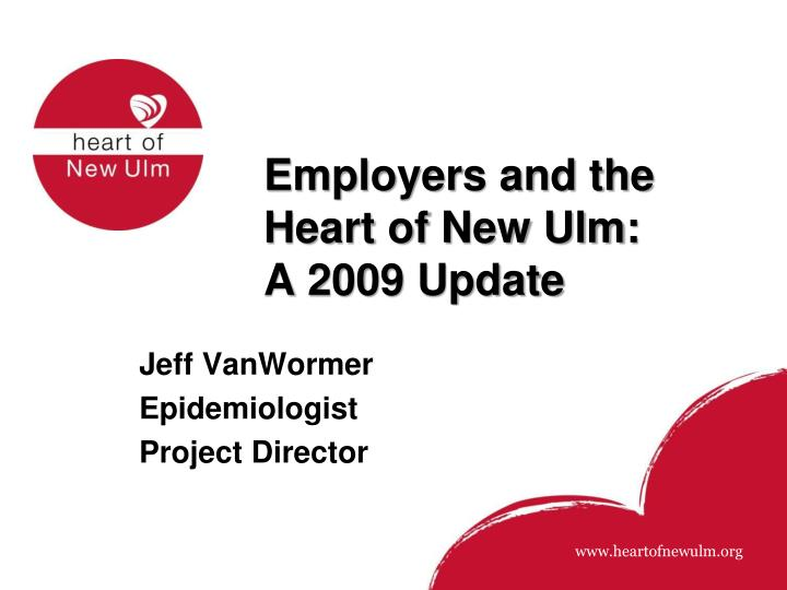 employers and the heart of new ulm a 2009 update n.