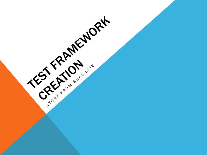 test framework creation n.