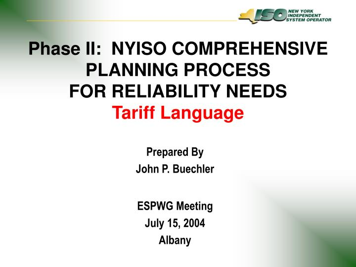 phase ii nyiso comprehensive planning process for reliability needs tariff language n.