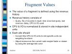 fragment values