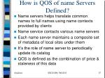 how is qos of name servers defined