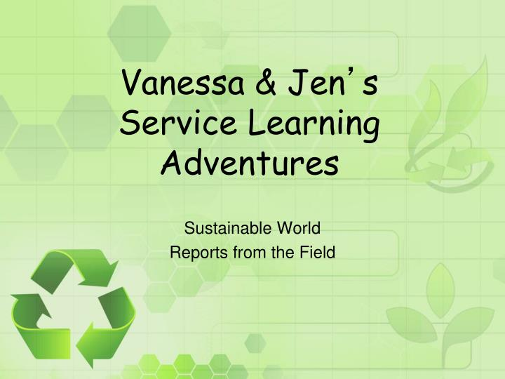 vanessa jen s service learning adventures n.