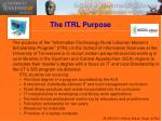 the itrl purpose