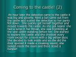 coming to the castle 2