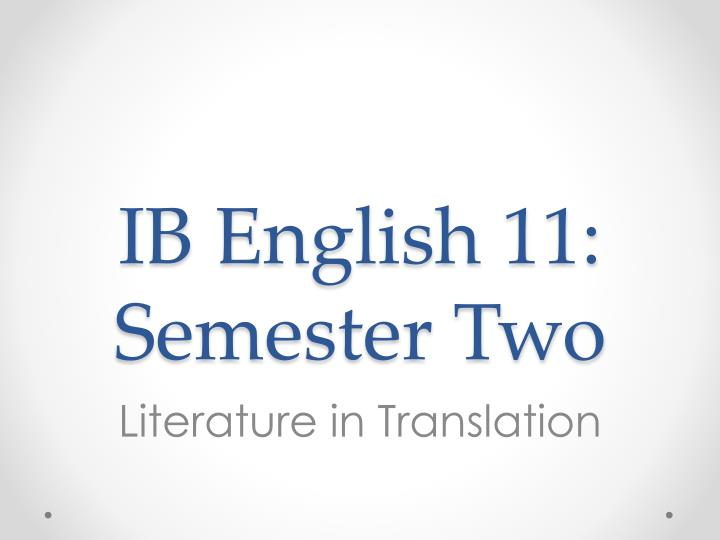 ib english 11 semester two n.