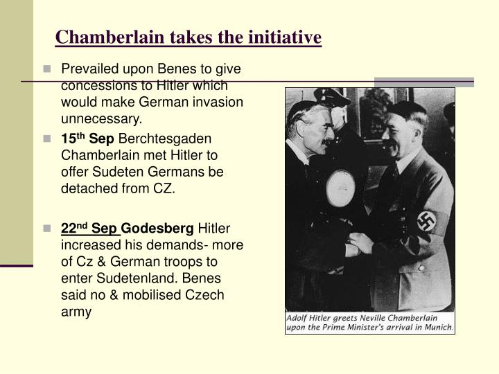 Prevailed upon Benes to give concessions to Hitler which would make German invasion unnecessary.