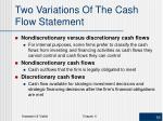 two variations of the cash flow statement