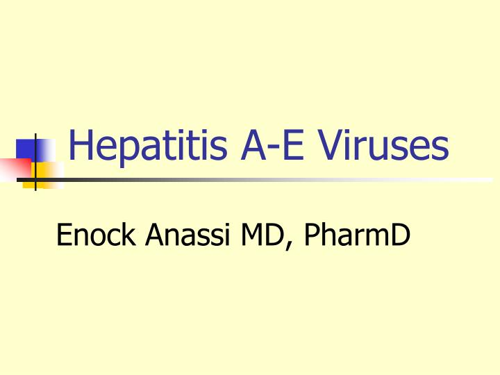 hepatitis a e viruses n.