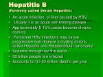 hepatitis b formerly called serum hepatitis