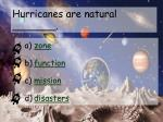 hurricanes are natural