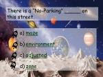 there is a no parking on this street