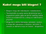 kakvi mogu biti blogovi