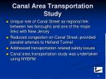 canal area transportation study