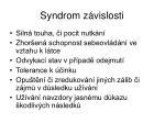 syndrom z vislosti