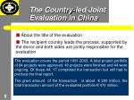 the country led joint evaluation in china