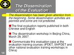 the dissemination of the evaluation