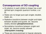 consequences of so coupling