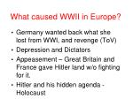 what caused wwii in europe