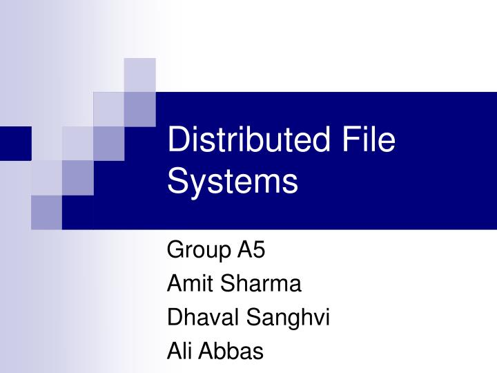 distributed file systems n.