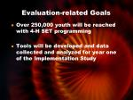 evaluation related goals