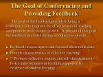 the goal of conferencing and providing feedback