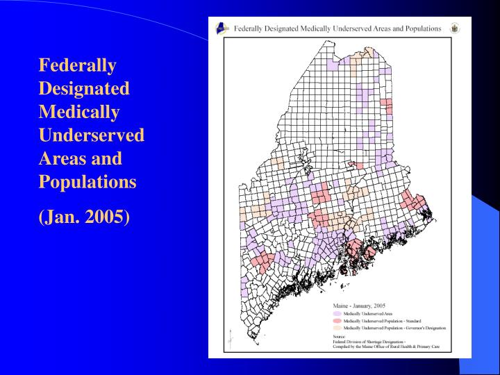 Federally Designated Medically Underserved  Areas and Populations