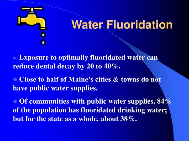Exposure to optimally fluoridated water can reduce dental decay by 20 to 40%.