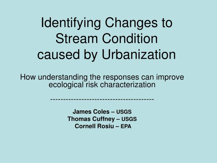 identifying changes to stream condition caused by urbanization n.